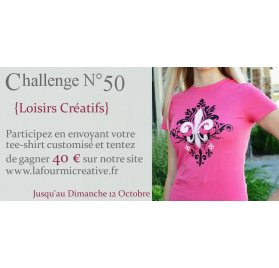 Challenge N°50 -  Customisez un tee-shirt (clôturé)
